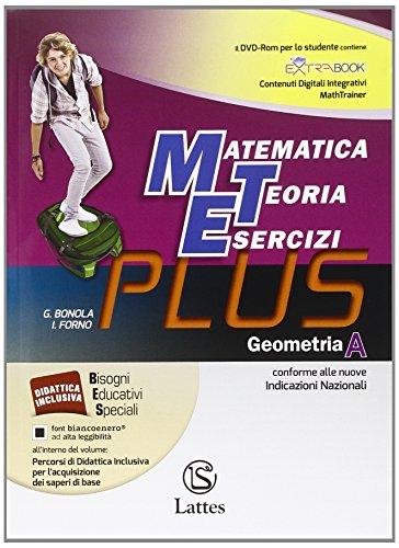 9788880428442: Matematica teoria esercizi. Plus. Per la Scuola media. Con DVD. Con e-book. Con espansione online. Geometria (Vol. 1)
