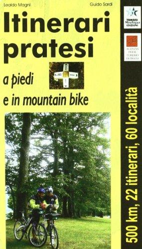9788880431329: Itinerari pratesi - a piedi e in mountain bike (guida + roadbook + carta)