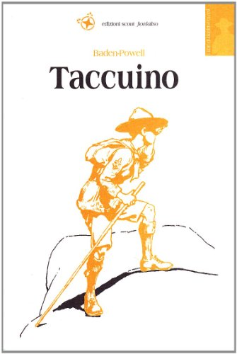 Taccuino. Scritti sullo scoutismo 1907-1940 (8880548395) by [???]