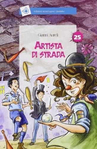 9788880548867: Artisti di strada