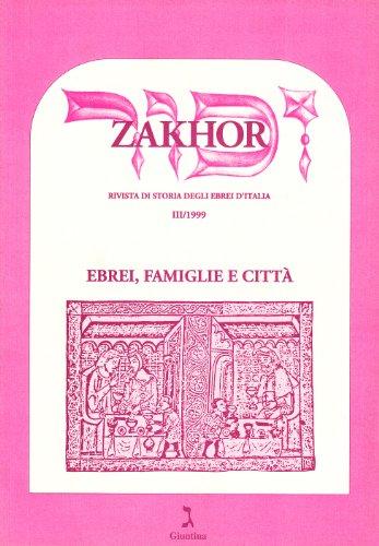 9788880570936: Zakhor. Rivista di storia degli ebrei d'Italia: 3