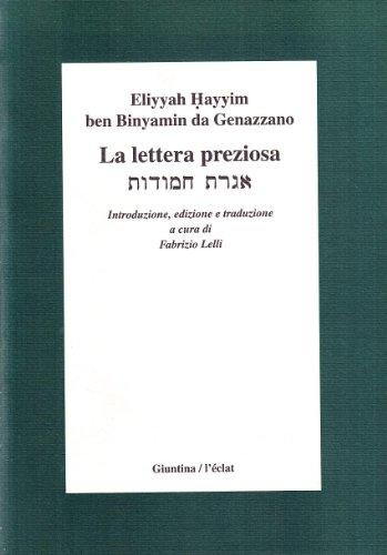 La lettera preziosa.: Eliyyah Hayym ben Binyamin da Genazzano.