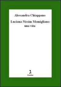 9788880573678: Luciana Nissim Momigliano. Una vita