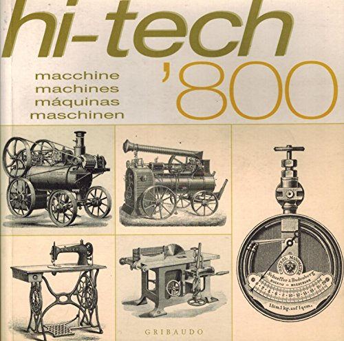 Hi-Tech '800: Macchine Machines Maquinas Maschinen: Giovanni Santi-Mazzini, Guiseppe Gabutti