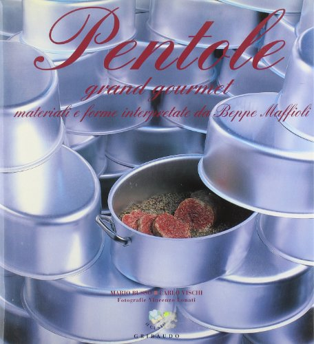 9788880583332: Pentole grand gourmet