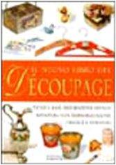9788880586333: Nuovo Libro Del D�coupage (Il)