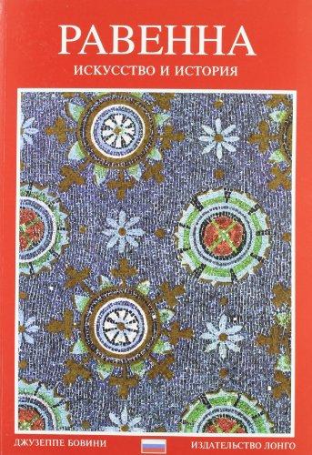 9788880630852: Ravenna. Arte e storia. Ediz. russa