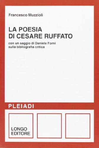 La poesia di Cesare Ruffato (Pleiadi) (Italian: Francesco Muzzioli