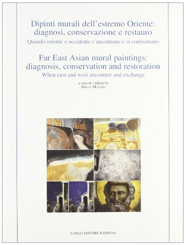 9788880635055: Dipinti murali dell'Estremo Oriente: diagnosi, conservazione e restauro. Ediz. italiana e inglese