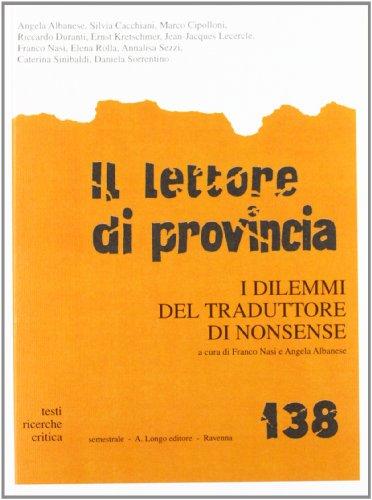 Il Lettore di provincia, I dilemmi del: Longo, A. Editore