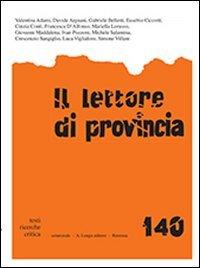 Il lettore di provincia. Vol. 140.