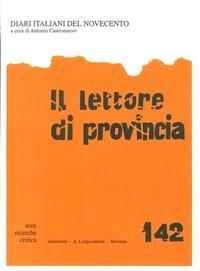 Il lettore di provincia. Vol. 142. Diari