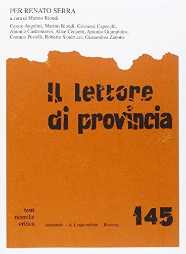 Il Lettore di Provincia. Vol. 145: per