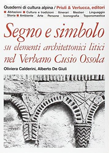 Segno e simbolo: Su elementi architettonici litici: Oliviera Manini Calderini