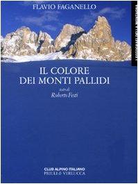 Il colore dei monti pallidi: Flavio Faganello
