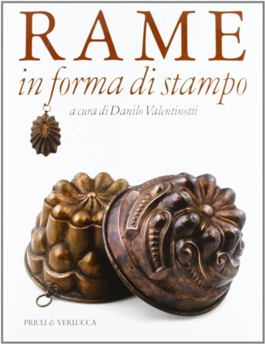 9788880685432: Rame in forma di stampo