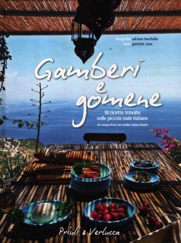 Gamberi e gomene. 90 ricette trovate nelle: Adriano Bacchella, Gabriele