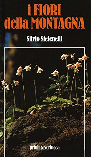I fiori della montagna (Hardback): Silvio Stefenelli