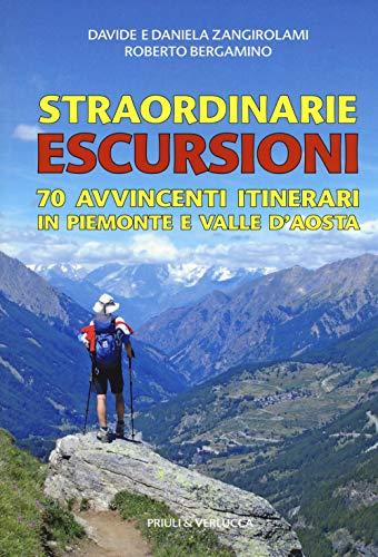 Straordinarie escursioni (Book): Bergamino, Roberto;Zangirolami, Davide;Zangirolami,