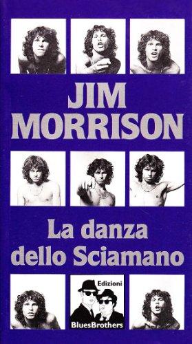 La danza dello sciamano (8880740091) by Jim Morrison