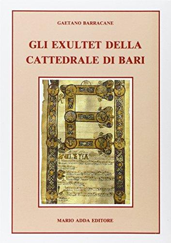 9788880821953: Gli exultet della Cattedrale di Bari