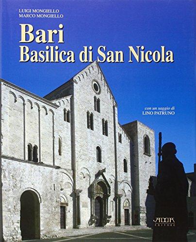 Bari. Basilica di San Nicola (Book): Mongiello, Luigi;Mongiello, Marco
