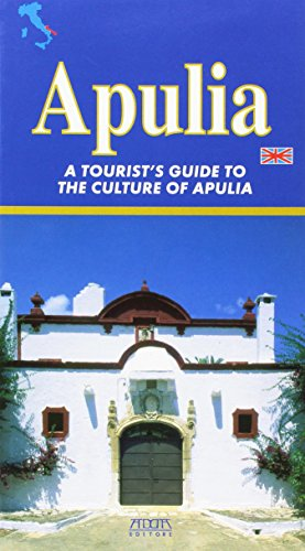 Apulia. A Tourist's Guide to the Culture of Apulia.: CAROFIGLIO, F.,