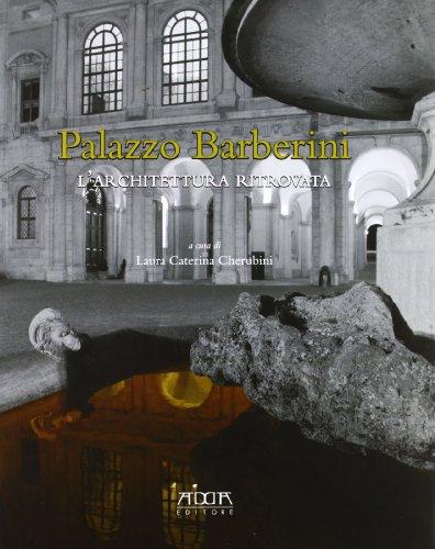 Palazzo Barberini. L architettura ritrovata (Paperback): Caterina Cherubini