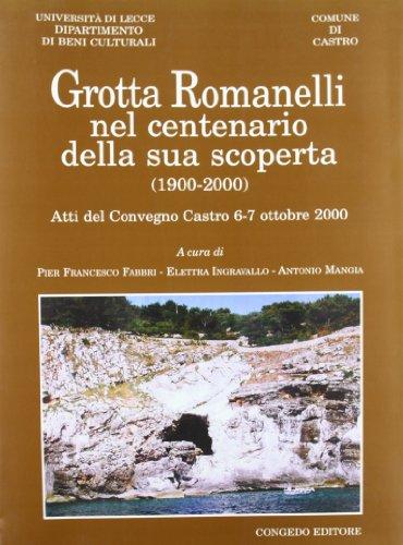 Grotta Romanelli nel centenario della sua scoperta