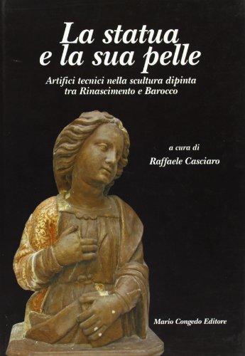 La Statua e la sua pelle : Casciaro, Raffaele*