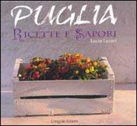 Puglia ricette e sapori (Hardback): Lucia Lazari