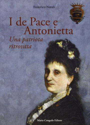 I De Pace e Antonietta. Un patriota ritrovata (Paperback): Federico Natali