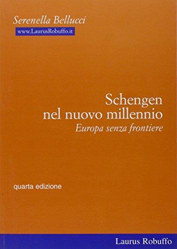 9788880873235: Schengen nel nuovo millennio. Europa senza frontiere