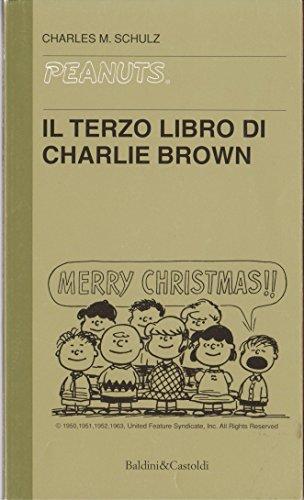 Il Terzo Libro Di Charlie Brown (Peanuts) (9788880891260) by Charles M. Schulz