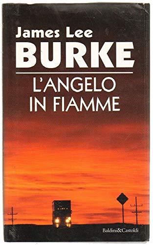 9788880893981: L'angelo in fiamme (Romanzi e racconti)