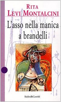 9788880894292: L'asso nella manica a brandelli (I saggi) (Italian Edition)