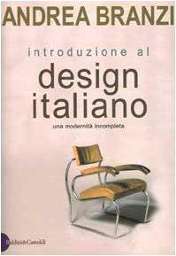 9788880896234: Introduzione al design italiano: Una modernità incompleta (I saggi) (Italian Edition)