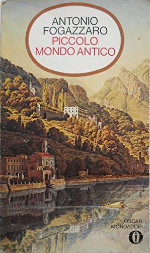 Piccolo mondo antico (I Nani. Classici): Antonio Fogazzaro
