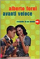 9788880899938: Avanti veloce: Cronache da un mondo pop (Romanzi e racconti)