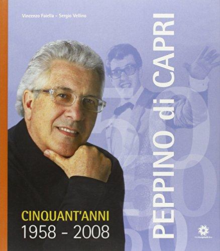 9788880902768: Peppino di Capri. Cinquant'anni 1958-2008. Con CD Audio