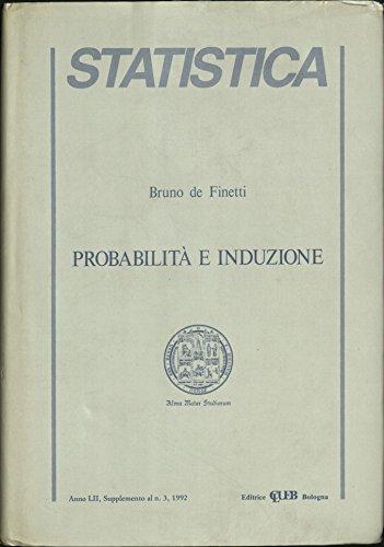 PROBABILITA E INDUZIONE / INDUCTION AND PROBABILITY: de Finetti, Bruno