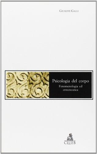 9788880914488: Psicologia del corpo. Fenomenologia ed ermeneutica (Mosaici)