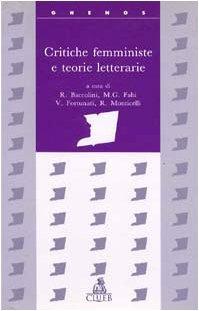 9788880914822: Critiche femministe e teorie letterarie (Ghenos.Cultura genere differenza)
