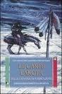 9788880930228: Le carte lakota della capanna di purificazione. Insegnamenti spirituali dei sioux. Con 50 carte