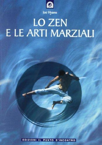 Lo zen e le arti marziali: Hyams, Joe