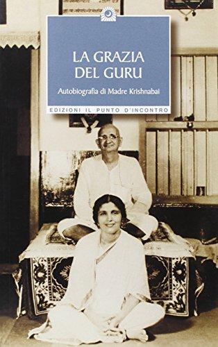 9788880933786: La grazia del guru. Autobiografia (Uomini e spiritualità)