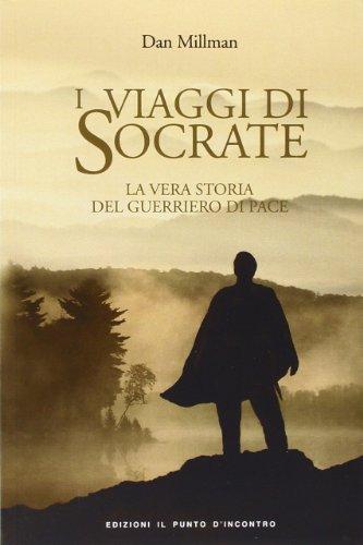 9788880935018: I viaggi di Socrate. La vera storia del guerriero di pace (Narrativa)