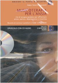 9788880935162: Musicoterapia per l'ansia. Con CD Audio