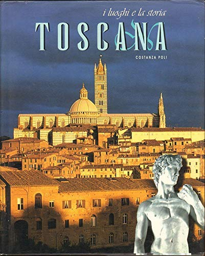 9788880950660: Toscana. Ediz. illustrata