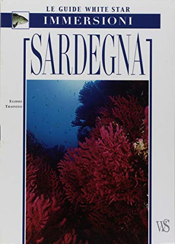 9788880951469: Sardegna. Ediz. illustrata (Guide alle immersioni)